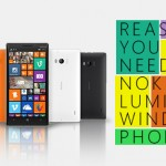 REASONS YOU STILL NEED A NOKIA LUMIA/WINDOWS PHONE