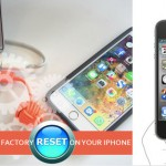 HOW TO CARRY OUT FACTORY RESET ON YOUR IPHONE