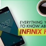 EVERYTHING YOU NEED TO KNOW ABOUT THE INFINIX HOT S