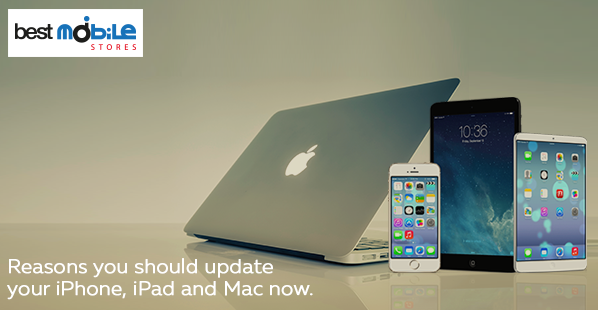 REASONS YOU SHOULD UPDATE YOUR IPHONE, IPAD AND MAC NOW.